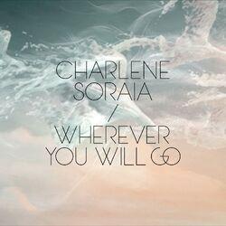 CharleneSoraia-WhereverYouWillGo