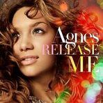 Agnes Release me