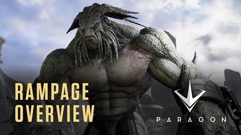 Paragon - Rampage Overview