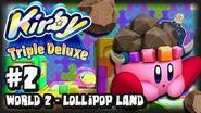 Kirby Triple Deluxe 3DS - (1080p) Part 2 - World 2 Lollipop Land
