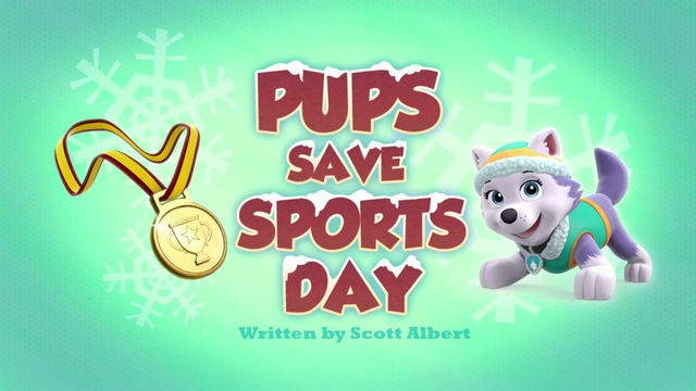 File:PAW Patrol Pups Save Sports Day Title Card.png