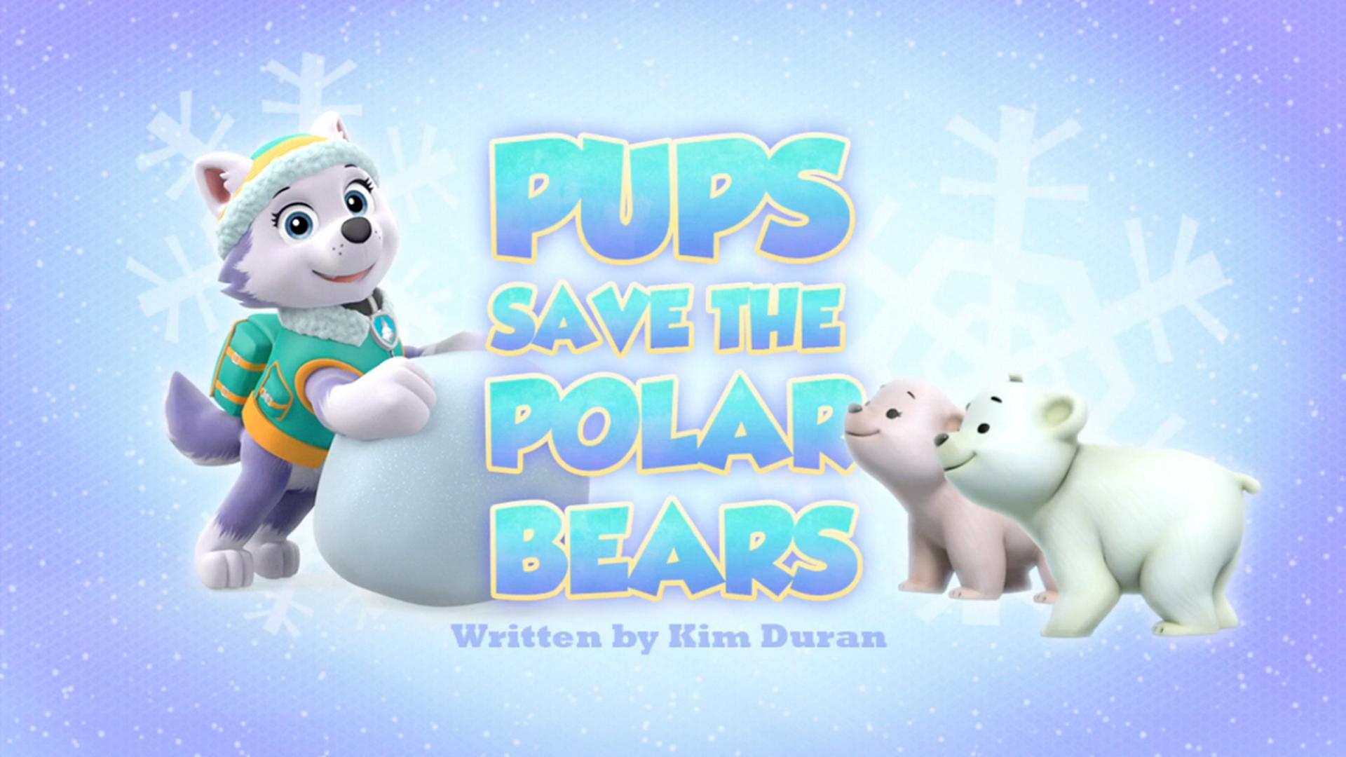 Pups Save The Polar Bears Paw Patrol Wiki Fandom