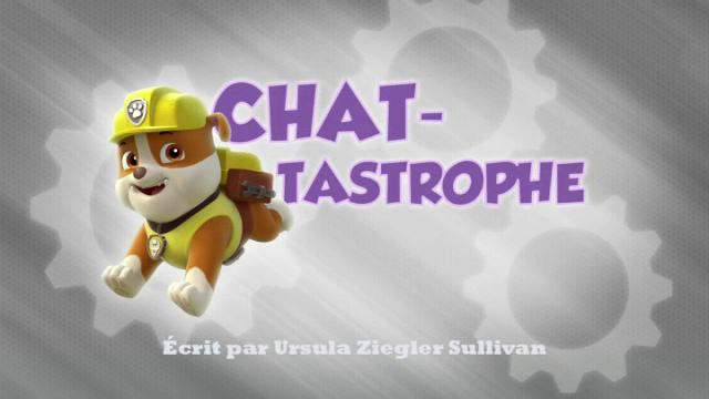 File:PAW Patrol La Pat' Patrouille Chat-tastrophe.png