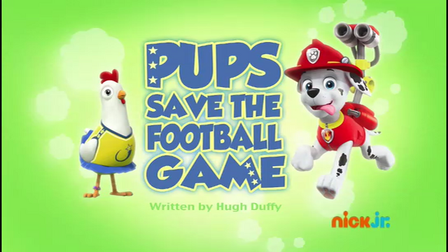 File:PAW Patrol Pups Save the Football Game.png