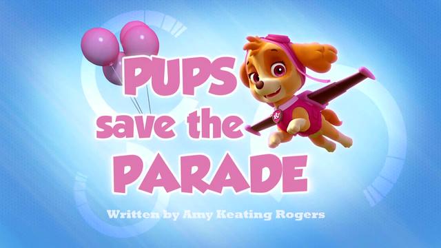 Plik:Pups Save the Parade (HD).png