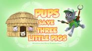 Pups Save Three Little Pigs (HQ)