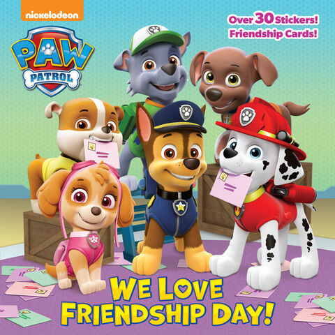 File:PAW Patrol We Love Friendship Day! Book Cover.jpg