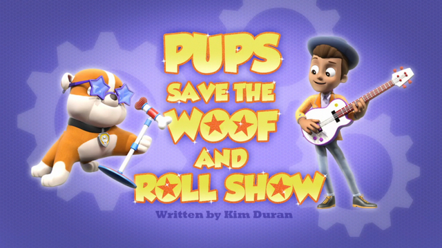File:Pups Save the Woof and Roll Show (HD).png