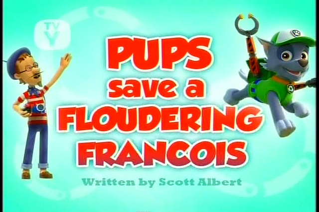 File:Pups Save a Floundering Francois (SD).png