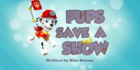 Pups Save a Show