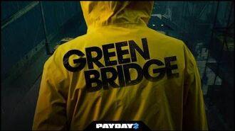 PAYDAY 2- Green Bridge Trailer