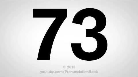 How to Pronounce 73