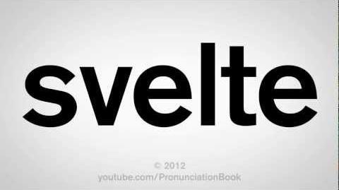 How to Pronounce Svelte