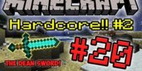 Minecraft HC Season 2! - Part 20 (The Dean Sword!)