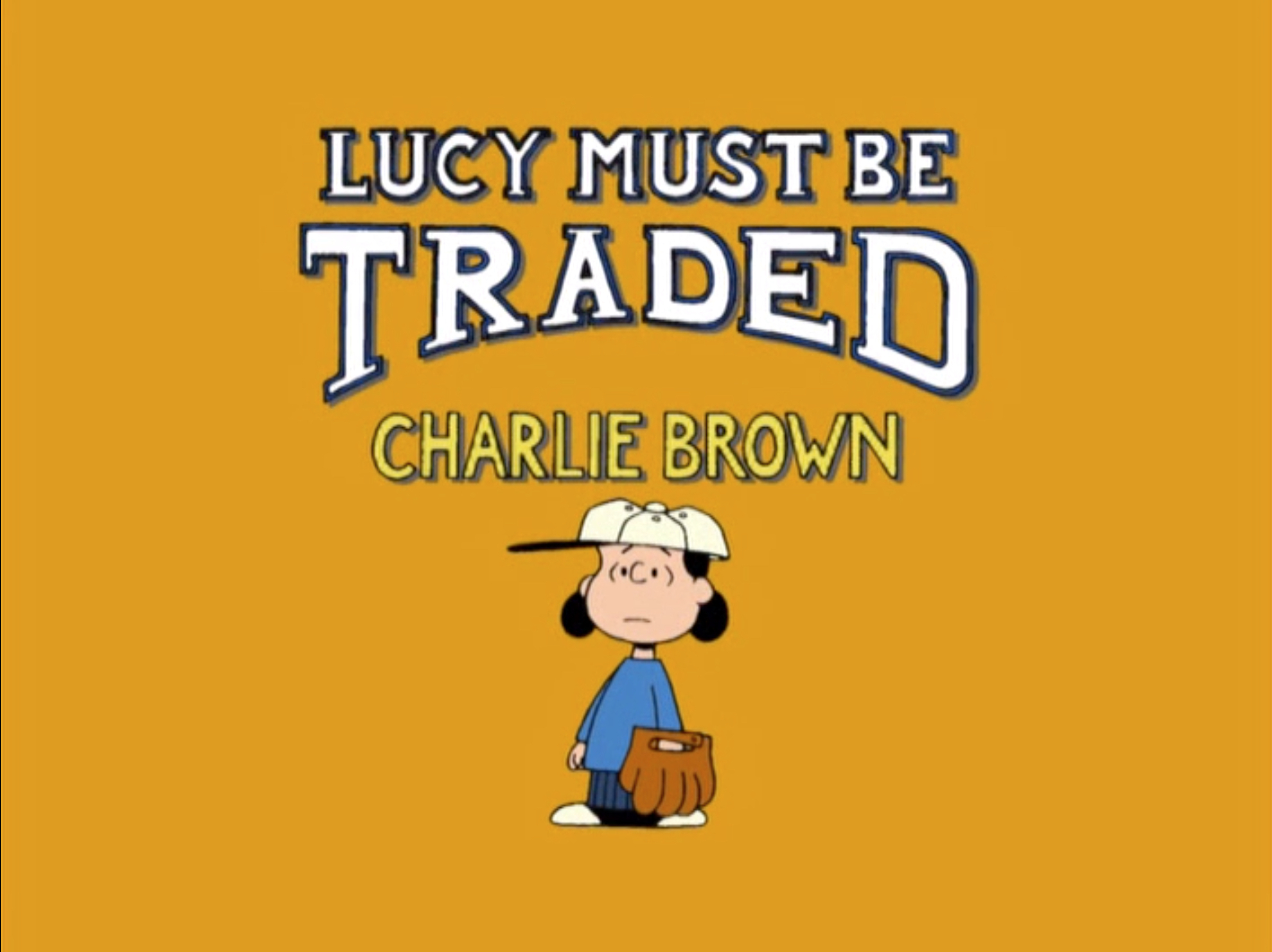 File:Title-LucyMustBeTraded.jpg
