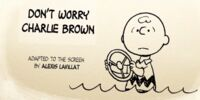 Don't Worry, Charlie Brown