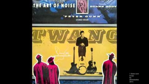 The Art of Noise feat D. Eddy 'Peter Gunn'