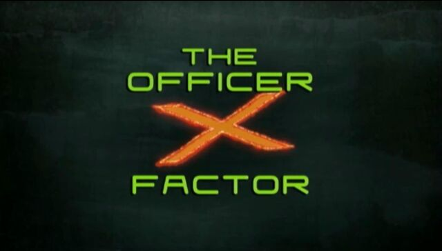 File:The Officer X Factor-Title.jpg