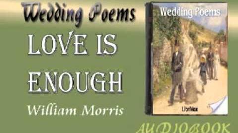 Love is Enough William Morris Audiobook Wedding Poems