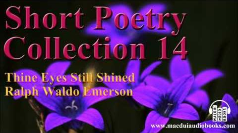 Thine Eyes Still Shined poem by Ralph Waldo Emerson Short Poetry Collection 14 Free Audio Poem