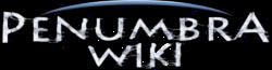 Penumbra Wikia
