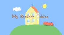My Brother Tobias