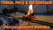 Tomy Thomas, Percy, & Old Slowcoach