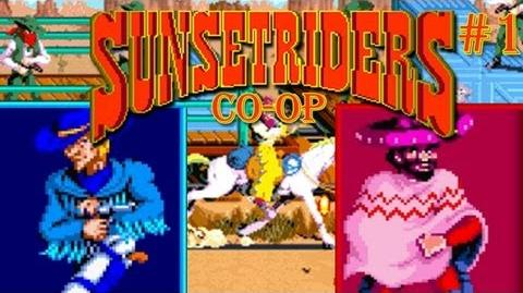 Sunset Riders - Part 1