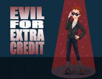 Evil for Extra Credit, by joyblazer905