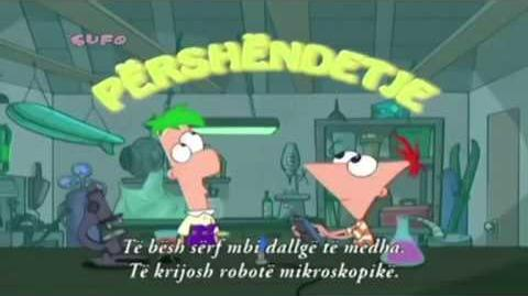 Phineas and Ferb - intro (Albanian) (Fines dhe Fёrbi)