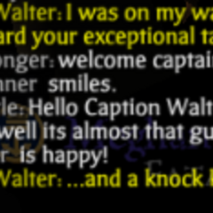 Some of Captain Walter's chat