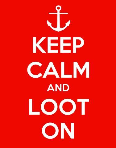 File:Keep Calm and Loot On.jpg