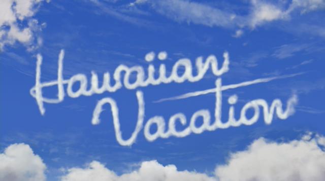 קובץ:Hawaiian Vacation title card.png