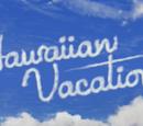 Hawaiian Vacation