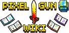 ​The #1 source of info about Pixel Gun.