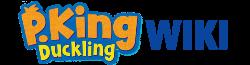 P. King Duckling Wiki
