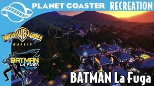 Planet Coaster Recreation - Batman La Fuga and Gotham Fair Walkthrough at Parque Warner