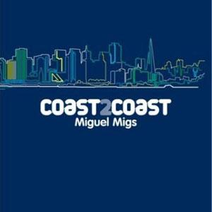 File:Miguel Migs – Coast 2 Coast.jpg