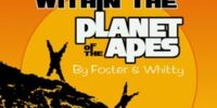 Within The Planet Of The Apes