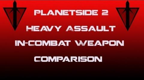TR Heavy Assault Weapons In-Combat Comparison - Planetside 2