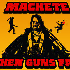 Machete - When Guns Fail