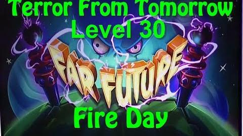 Terror From Tomorrow Level 30 Fire Day Plants vs Zombies 2 Endless