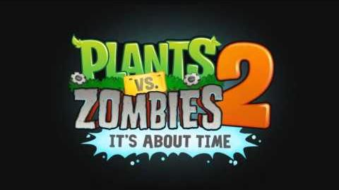Plants Vs Zombies 2 Music - THE ZOMBIE ATE YOUR BRAIN!! Far Future ☿ HD ☿