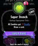 Super Stench statistics