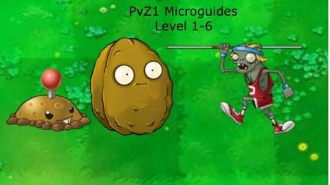 PvZ1 Microguides - Level 1-6