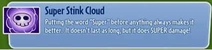 Super Stink Cloud