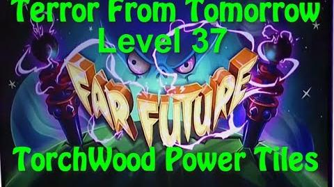 Terror From Tomorrow Level 37 TorchWood Power Tiles Plants vs Zombies 2 Endless