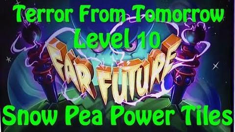 Terror From Tomorrow Level 10 Snow Pea Power Tiles Plants vs Zombies 2 Endless