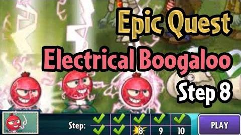 Plants vs Zombies 2 - Epic Quest Electrical Boogaloo - Step 8