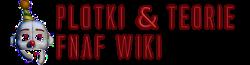 Plotki & teorie FNaF Wiki